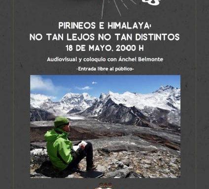 """Viernes 18 de Mayo. Proyección por Ánchel Belmonte """"Pirineos e Himalaya, no tan lejos, no tan distintos"""""""