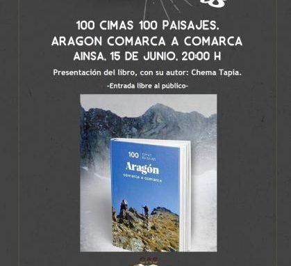 """Próximo viernes día 15 """"100 Cimas 100 Paisajes. Aragón Comarca a Cmarca"""". Local del CAS a las 8 de la tarde"""