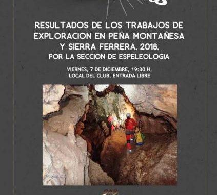 Los Viernes en el CAS. 7 de Diciembre. 19,30 horas. Trabajos de Exploración en Peña Montañesa y Sierra Ferrera