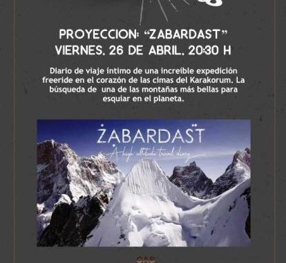 """""""Los Viernes en el CAS"""" Proyección """"ZABARDAST"""" Viernes 26 de Abril, 20:30 horas."""
