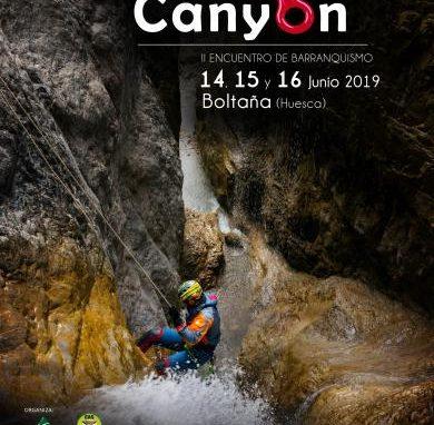 II PIRINEOS CANYON en Sobrarbe. Encuentro de Barranquismo. 14, 15 y 16 de Junio 2019.