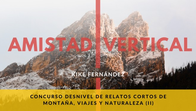 Kike Fernandez ganador de la II Convocatoria del Concurso Desnivel de Relatos Cortos de Montaña